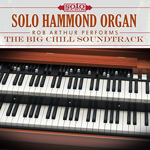 Solo Hammond Organ: The Big Chill Soundtrack