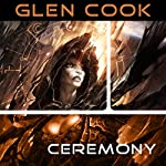 Ceremony: Darkwar, Book 3 | Glen Cook