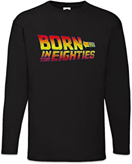 Urban Backwoods Born in The Eighties Maglie a Manica Lunga Long Sleeve Taglie S – 5XL