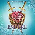 Endure: A Defy Novel | Sara B. Larson