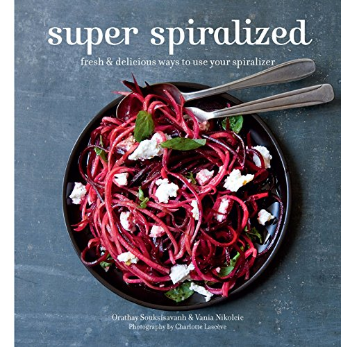 Super Spiralized: Fresh & delicious ways to use your - Mandolin Noodle