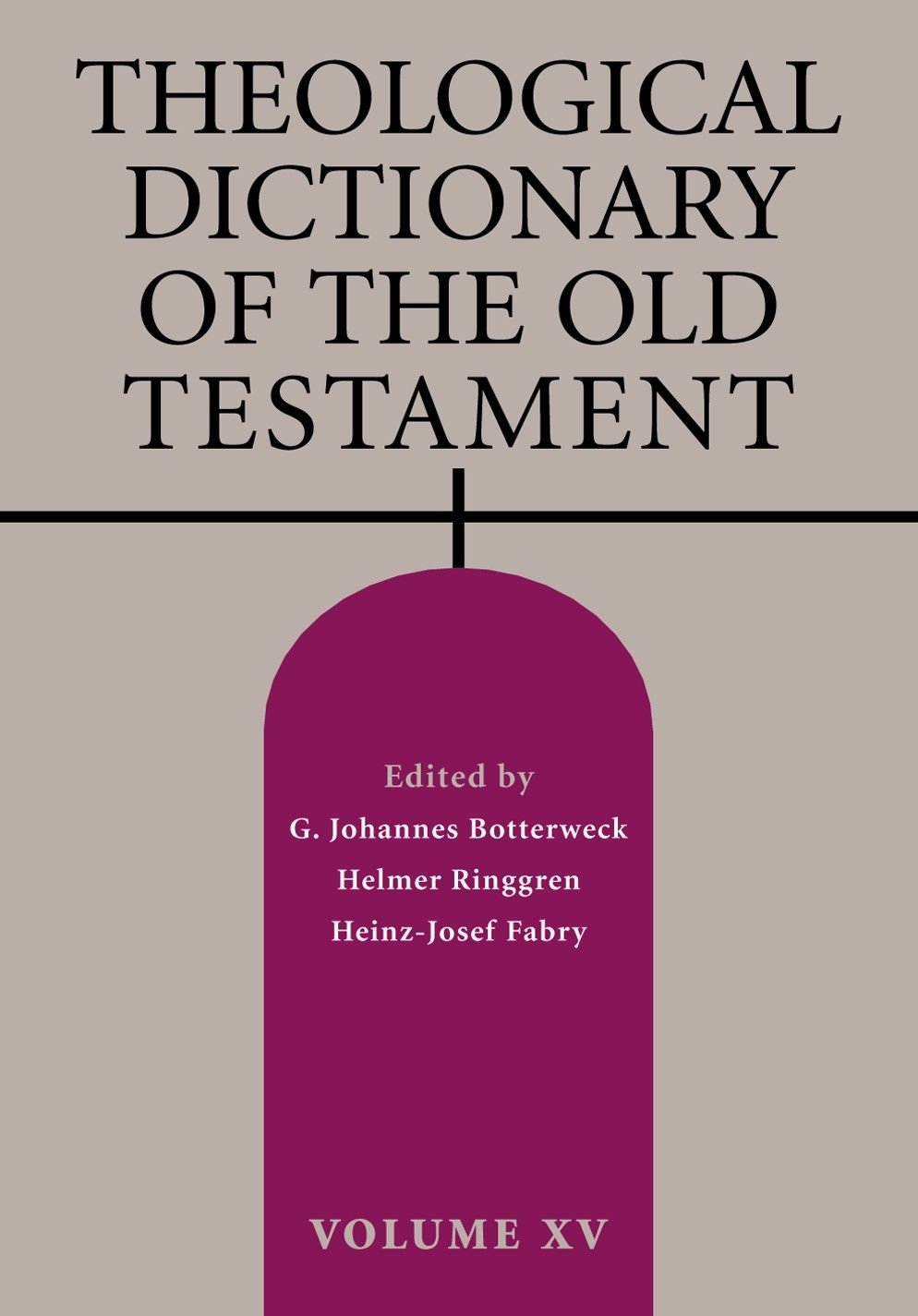Theological Dictionary of the Old Testament, Volume XV PDF