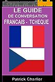 Guide de conversation FRANCAIS TCHEQUE