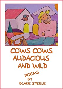 Cows, Cows, Audacious and Wild