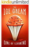 The Ice Cream Cone of Learning (S3 Edition): The Brain, Enrichment, and the Power of Audio Books
