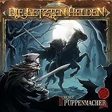 Der Puppenmacher (Die letzten Helden - Wanderer-Trilogie 2) Hörspiel von David Holy Gesprochen von: Lutz Riedel, Dascha Lehmann, Udo Schenk, Tobias Kluckert
