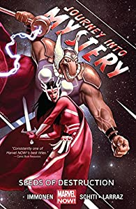 Journey Into Mystery Featuring Sif Vol. 2: Seeds of Destruction (Journey Into Mystery (2011-2013))