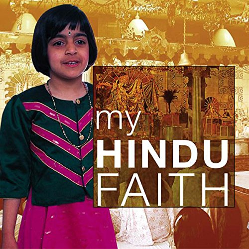My Hindu Faith: My Faith