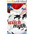 Witch Myth Wildfire: A Yew Hollow Cozy Mystery- Book 1
