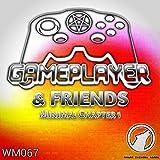 Gameplayer & Friends: Minimal Chapter 1