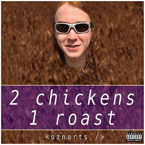 (Two Chickens, One Roast)