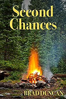 Second Chances (3t Challenge Book 2) by [Duncan, Brad]