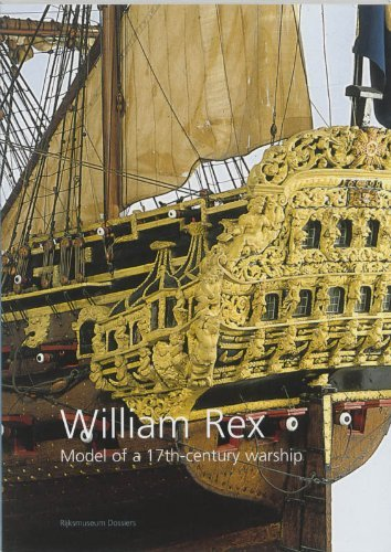 The William Rex, a Ship Model (William Rex: a model of a 17th-century warship) by Ab Hoving (1999-12-30) ()