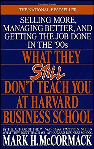 Buy What They Still Don't Teach You At Harvard Business ...