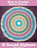 Learn how to crochet round blanket patterns for your own DIY home decor with the How to Crochet Blanket Patterns: 10 Round Afghans eBook. From simple constructions to complex designs, there's a round afghan pattern for everyone!