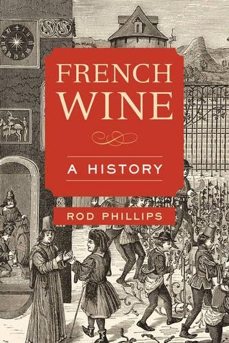French Wine: A History ()