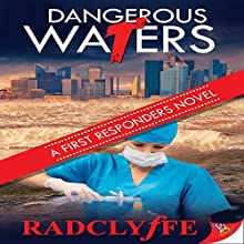 Dangerous Waters Audiobook by Radclyffe Narrated by L. W. Salinas