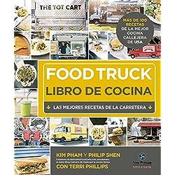 Food truck. Libro de cocina. Las mejores recetas de la carretera