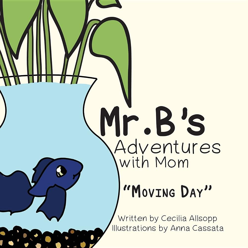 Download Mr. B's Adventures with Mom: Moving Day ebook