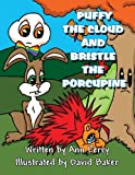 Puffy the Cloud and Bristle the Porcupine, Ann Ferry, 1462668658