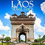 Laos Travel Guide | Laos Travel Guides