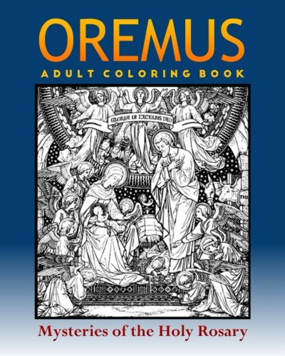 Oremus: Adult Coloring for Catholics and All Traditional Art Lovers ebook