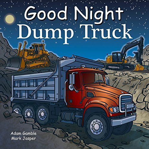 Good Night Dump Truck (Good Night Our World) [Gamble, Adam - Jasper, Mark] (Tapa Dura)