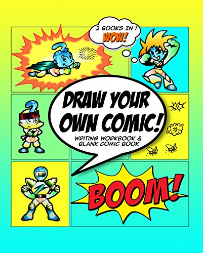 (Draw Your Own Comic: How to Write A Graphic Novel with Blank Comic Book Cartoon Superhero Theme)