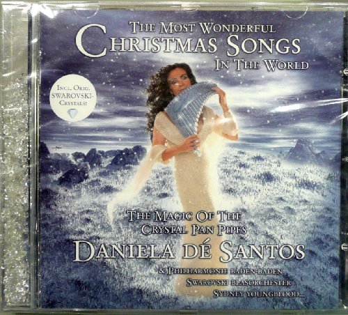 - The Most Wonderful Christmas Songs in the World: The Magic of the Crystal Pan Pipes