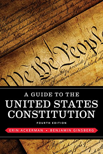 A Guide to the United States Constitution (Fourth Edition)