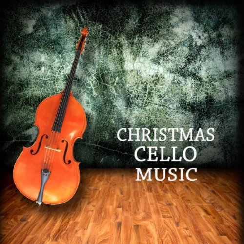 Christmas Cello Music - Piano and Cello Music for Christmas Dinner ()