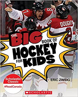 The big book of hockey for kids /