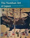 The Namban Art of Japan, Yoshitomo Okamoto, 0834810085