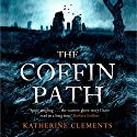 The Coffin Path Audiobook by Katherine Clements Narrated by To Be Announced