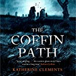 The Coffin Path | Katherine Clements