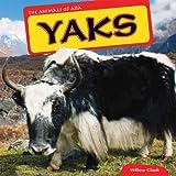 Yaks (Animals of Asia)