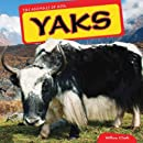 Yaks (The Animals of Asia)