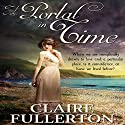 A Portal in Time Audiobook by Claire Fullerton Narrated by Gabriella Muttone