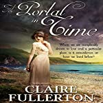 A Portal in Time | Claire Fullerton
