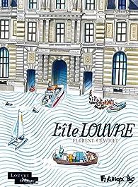 L'Île Louvre par Florent Chavouet