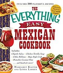 Quick and easy recipes for all your Mexican favorites!Love Mexican food? Did you know you can make your own delicious salsas, tacos, and enchiladas in your own kitchen--without hours of prep and hard-to-find ingredients? With The Everything E...