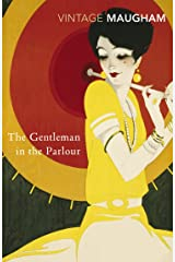 The Gentleman In The Parlour (Vintage Classics) Kindle Edition