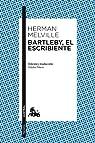 Bartleby, el escribiente par Melville
