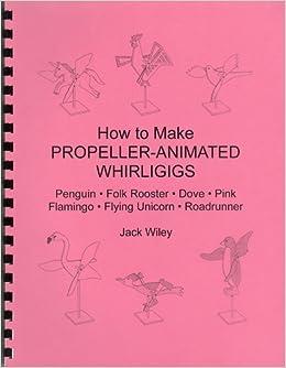 How To Make Propeller Animated Whirligigs Penguin Folk