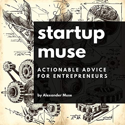 Pdf Law Startup Muse: Actionable Advice for Entrepreneurs