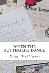 When the Butterflies Dance (Letters to Layton) (Volume 2) Paperback