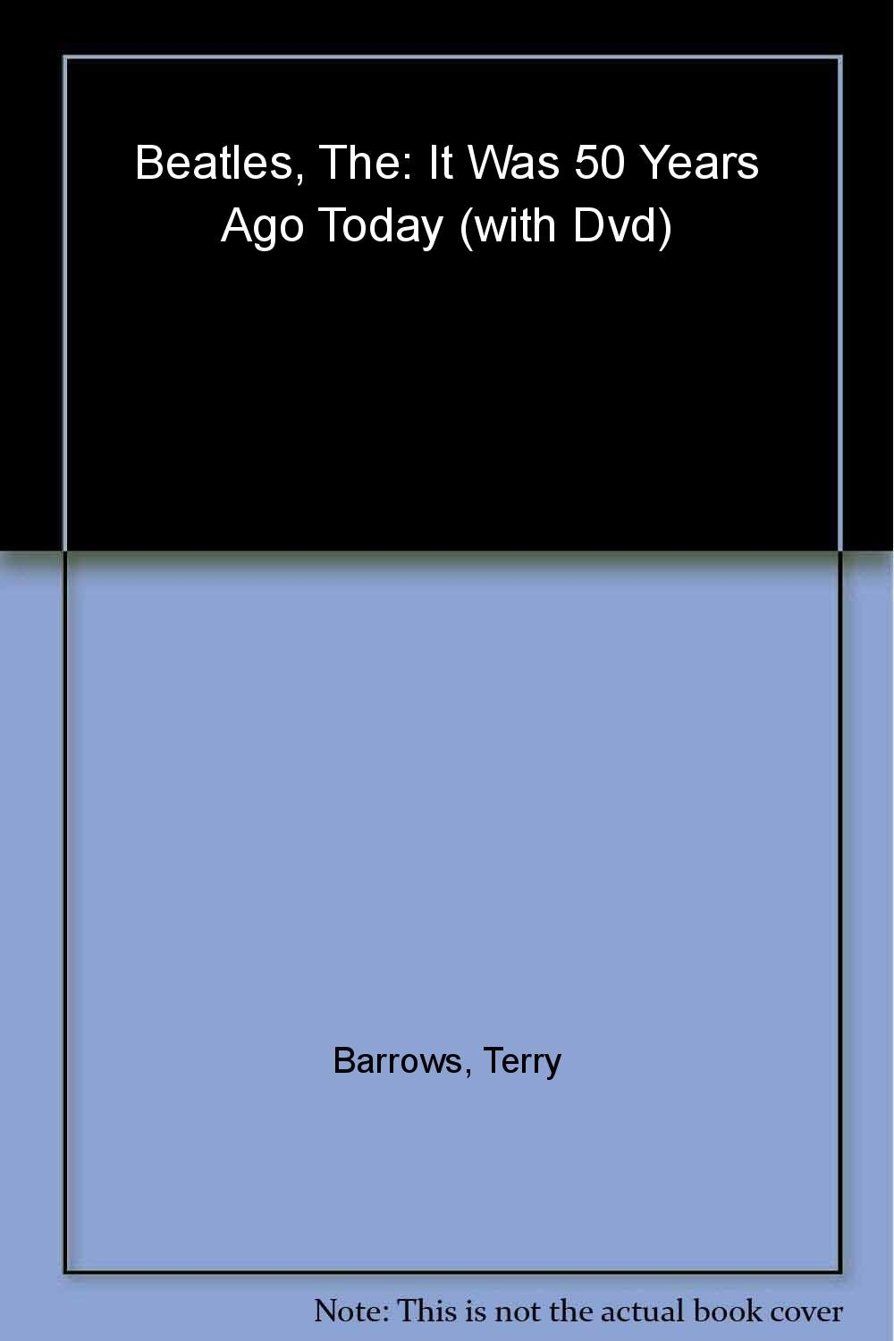 The Beatles: It Was 50 Years Ago Today PDF ePub fb2 book