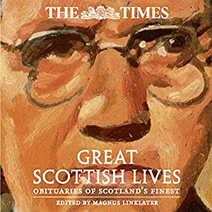 The Times Great Scottish Lives Audiobook