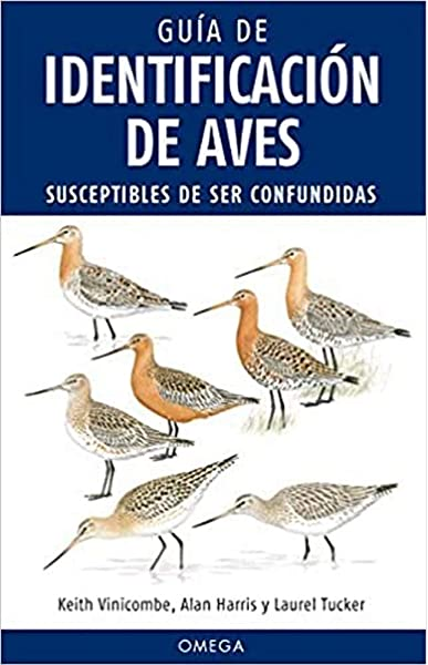 Guía De Identificación De Aves GUIAS DEL NATURALISTA, AVES: Amazon.es: VINICOMBE, KEITH, FONT BARRIS, JORDI: Libros
