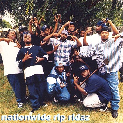 Nationwide Rip Ridaz  Explicit